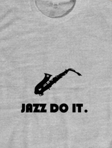 Jazz Do It - Grey,jazz,musik,saxophone,nike,monochrome,music,plesetan,pun