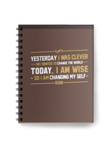notebook quote rumi,quote,typography,rumi,yesterday,clever,change to the world,today,wise,changing,my self,quotes,motivation