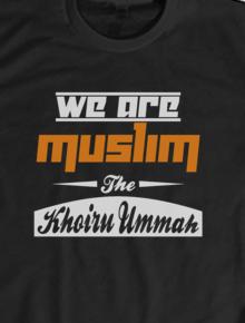 We Are Muslim,kaos muslim, dakwah islam, propaganda ideologis