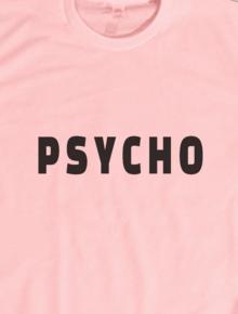 PSYCHO,PSYCHO, KAOS, TEE