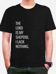 Psalm 23 1,the. Lord, God, Jesus, Christ, Messiah, is, my, sheperd, i, lack, nothing, psalm, bible, verse, bible verse