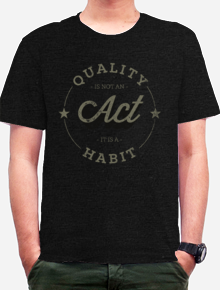 Quality is not an Act it is a Habit,quote, aristotle, typography, lettering