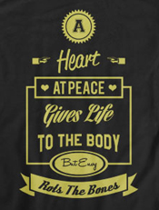 A Heart At Peace,Quotes, Tipografi, Proverbs, Heart, Peace, Life, Bones, Amsal, Christiani, Religi