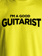 I am a good Guitarist,musik, mausikalitas, drummer, bassist, vocalist, guitarist, goupies, gitaris, basis, vokalis, band,