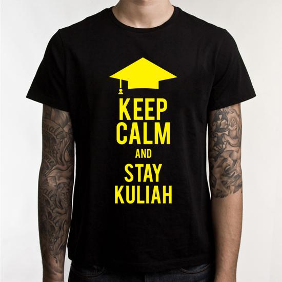 keep calm and stay kuliah