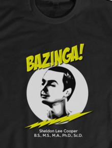 Bazinga II,big bang theory, geek, sheldon, cooper, bazinga, unik